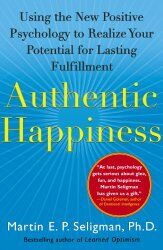 Martin E. P. Seligman: Authentic Happiness